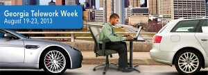 How Your Organization Can Show Its Support for Georgia Telework Week 2013